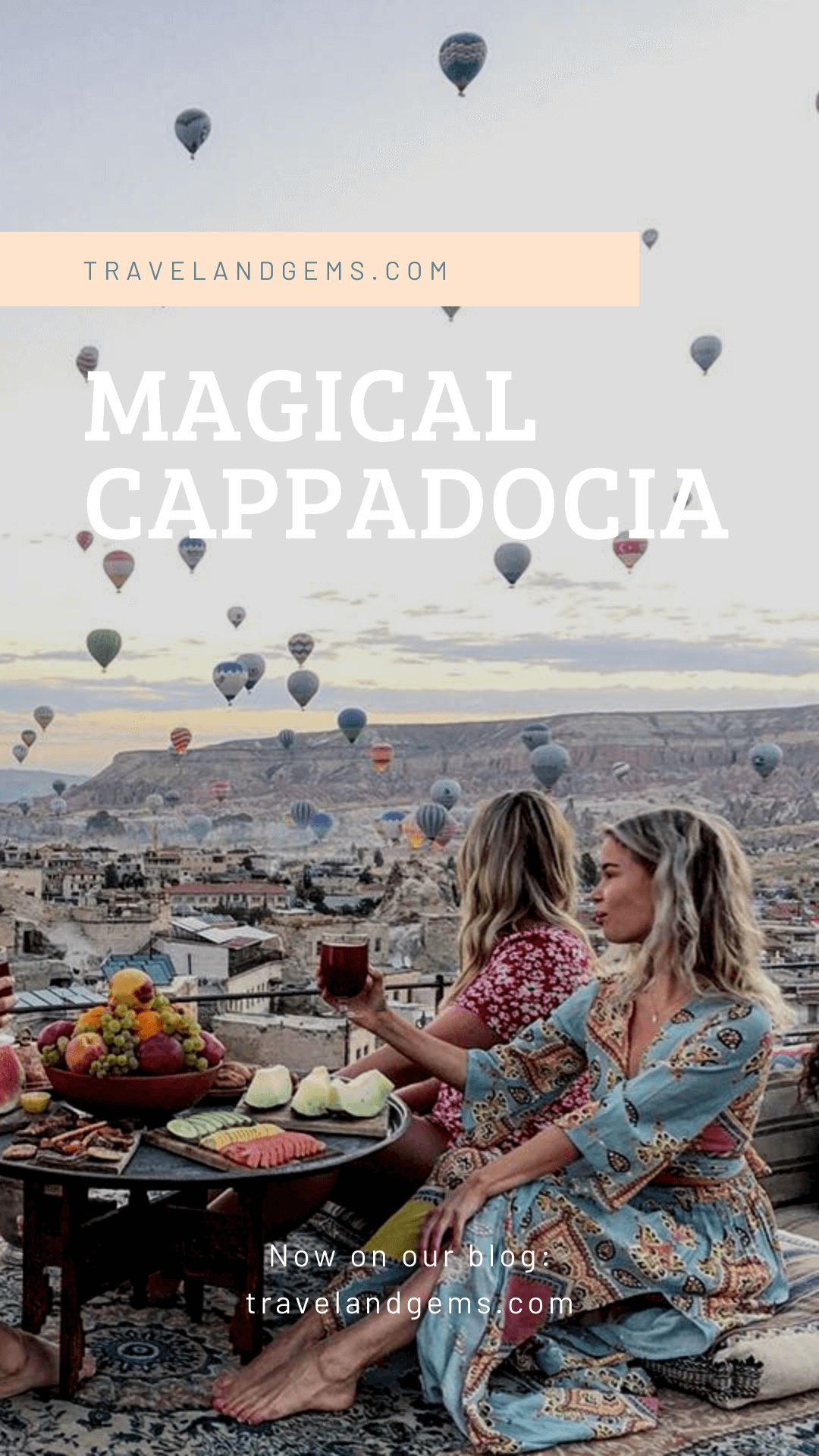 Pinterest Cappadocia - Travel & Gems